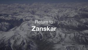 Return to Zanskar