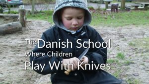 The Danish School Where Children Play With Knives