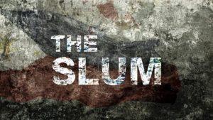 The Slum