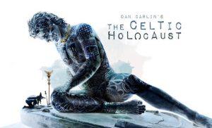 The Celtic Holocaust