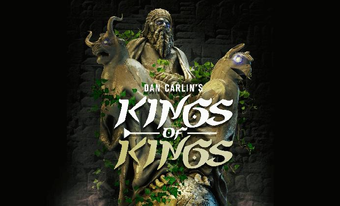 Hardcore History 56 – Kings of Kings I