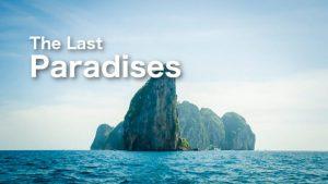 The Last Paradises
