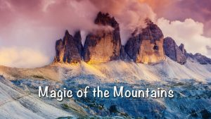 Magic of the Mountains
