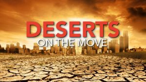Deserts on the Move