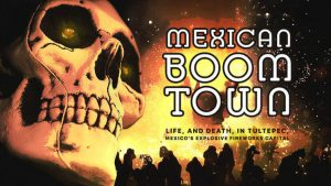 Mexican Boom Town