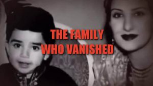 The Family Who Vanished