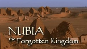 Nubia: The Forgotten Kingdom