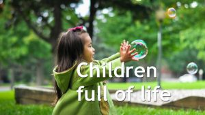 Children Full of Life