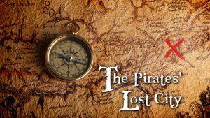 The Pirates' Lost City