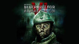 Hardcore History 55 – Blueprint for Armageddon VI
