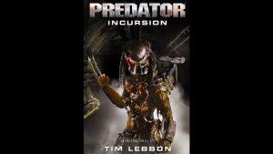 Predator – Incursion: The Rage War 1