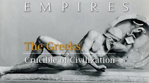 Empires: The Greeks – Crucible of Civilization