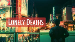 Lonely Deaths
