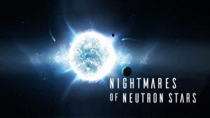 Nightmares of Neutron Stars