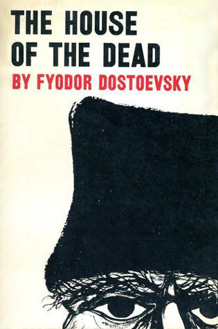 Read the full book The House of the Dead by Fyodor Dostoyevsky through our online reader or download the PDF