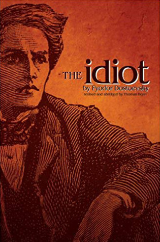 Read the full book The Idiot by Fyodor Dostoyevsky through our online reader or download the PDF