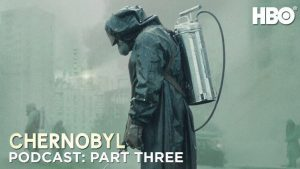 The Chernobyl Podcast: Part Three