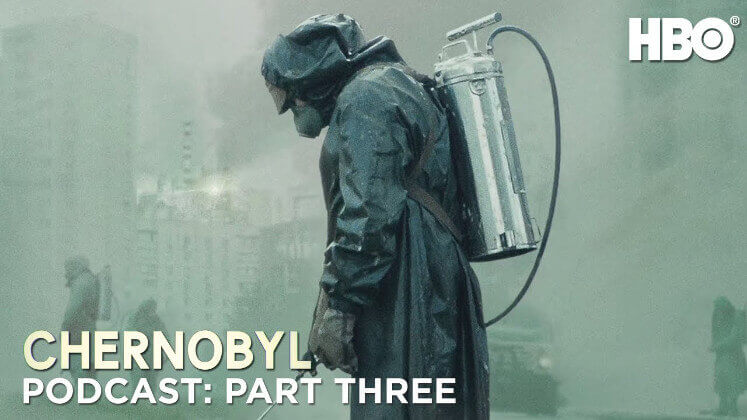 The Chernobyl Podcast: Part Three