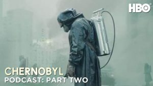 The Chernobyl Podcast: Part Two