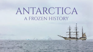 Antarctica: A Frozen History