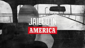 Jailed in America