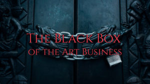 The Black Box of the Art Business