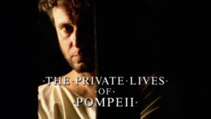 The Private Lives of Pompeii