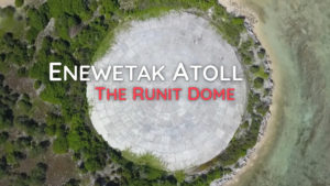 Enewetak Atoll: The Runit Dome