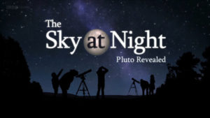 The Sky at Night: Pluto Revealed