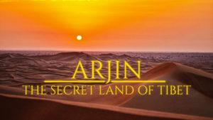 Arjin: The Secret Land of Tibet
