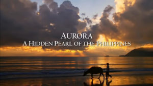 Aurora: A Hidden Pearl of the Philippines