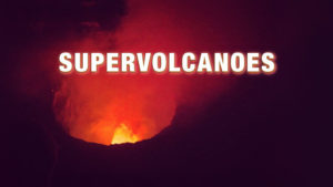 Supervolcanoes