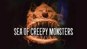 Sea of Creepy Monsters