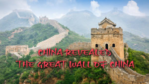 China Revealed: The Great Wall of China