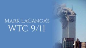Mark LaGanga's WTC 9/11