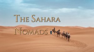 The Sahara Nomads