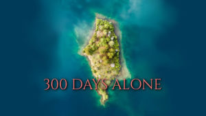 300 Days Alone