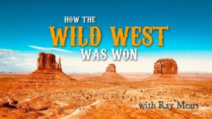 How The Wild West Was Won with Ray Mears