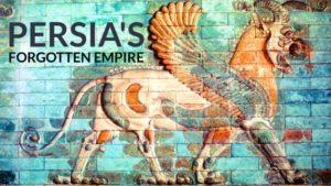 Persia's Forgotten Empire
