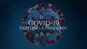 COVID-19: Fighting a Pandemic