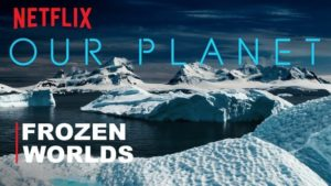 Our Planet: Frozen Worlds