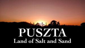 Puszta: Land of Salt and Sand