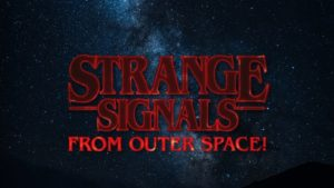 Strange Signals from Outer Space!