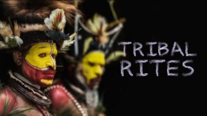 Tribal Rites