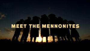Meet The Mennonites