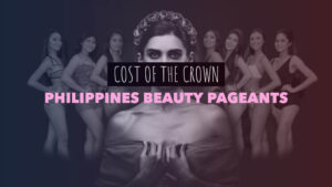 Cost of the Crown: Philippines Beauty Pageants