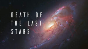 Death of the Last Stars