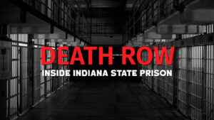 Death Row: Inside Indiana State Prison
