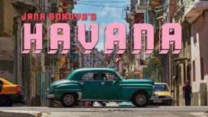 Jana Bokova's Havana