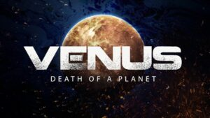 Venus: Death of a Planet